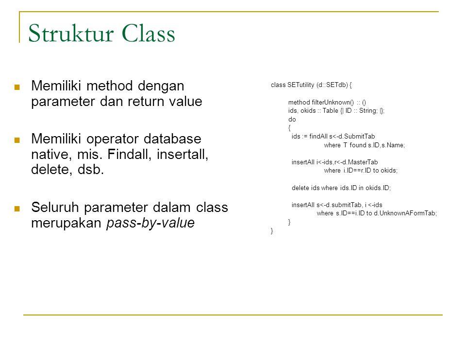 Struktur Class Memiliki method dengan parameter dan return value