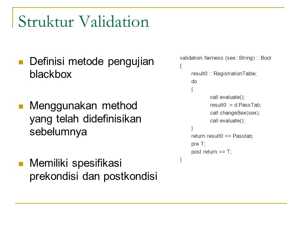 Struktur Validation Definisi metode pengujian blackbox