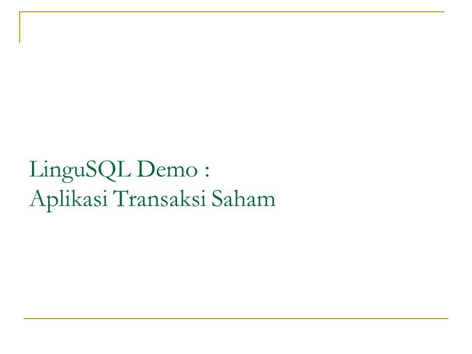 LinguSQL Demo : Aplikasi Transaksi Saham