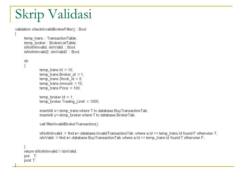 Skrip Validasi validation checkInvalidBrokerFilter() :: Bool {
