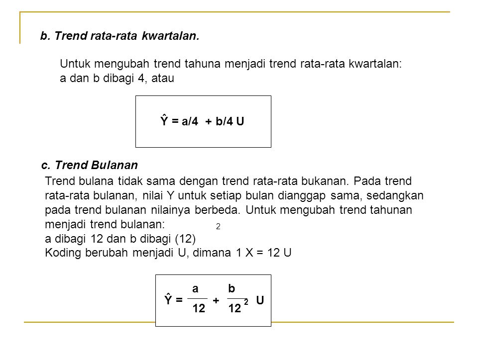 b. Trend rata-rata kwartalan.