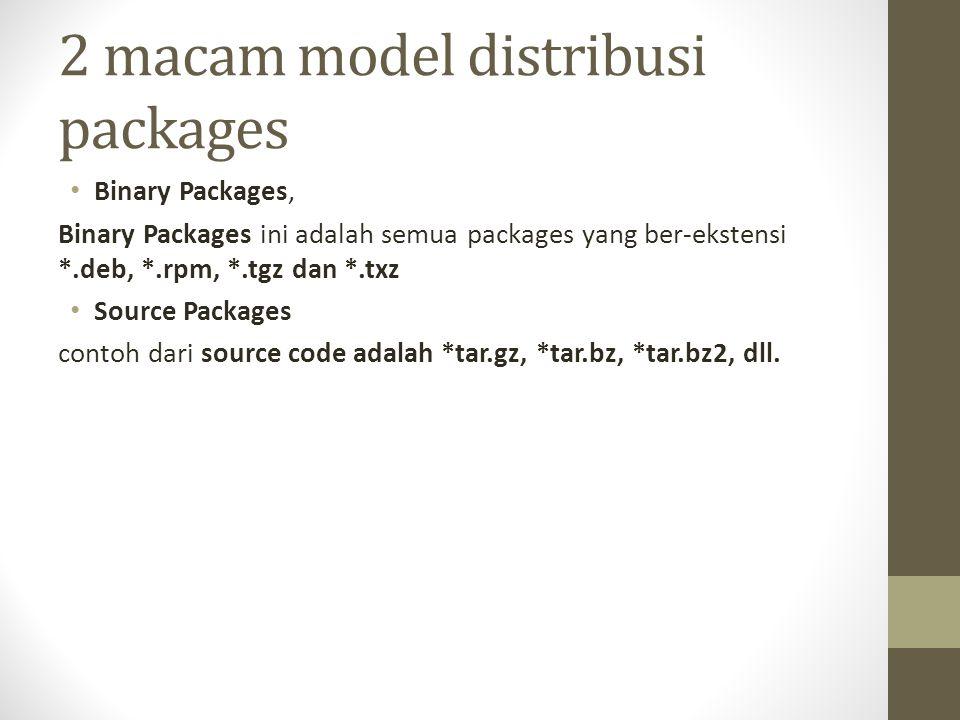 2 macam model distribusi packages