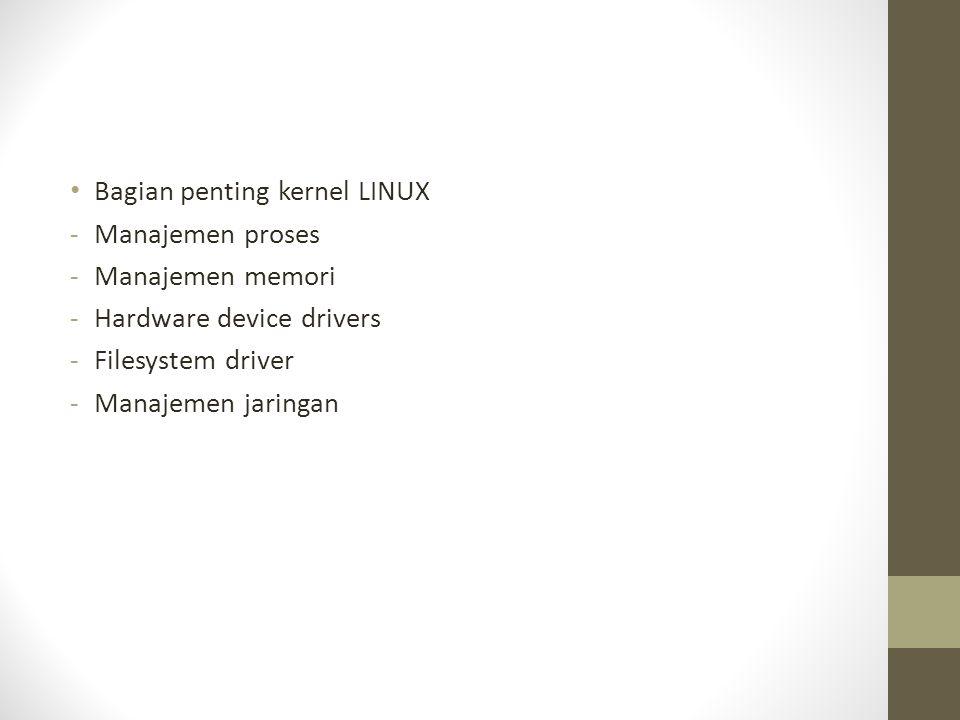 Bagian penting kernel LINUX