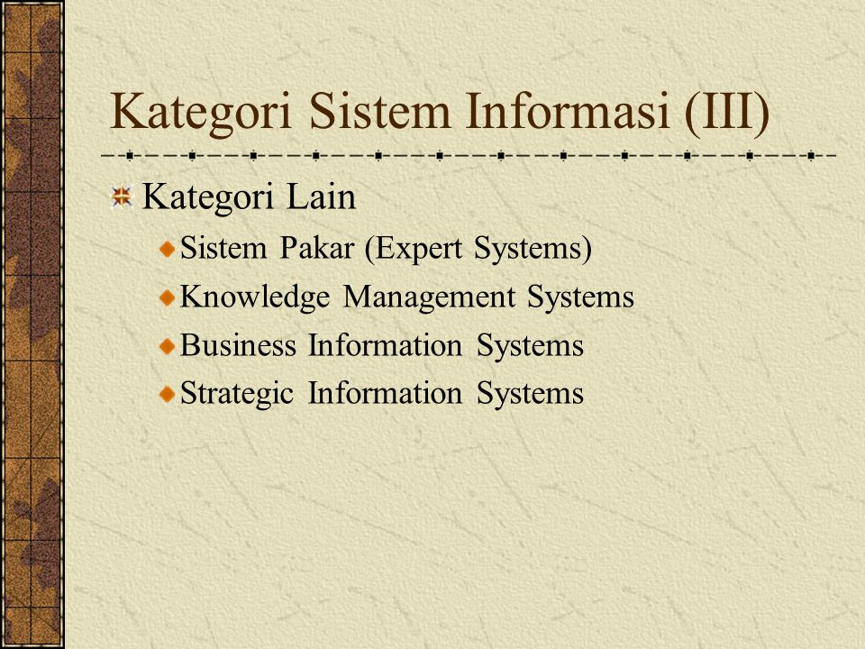 Kategori Sistem Informasi (III)