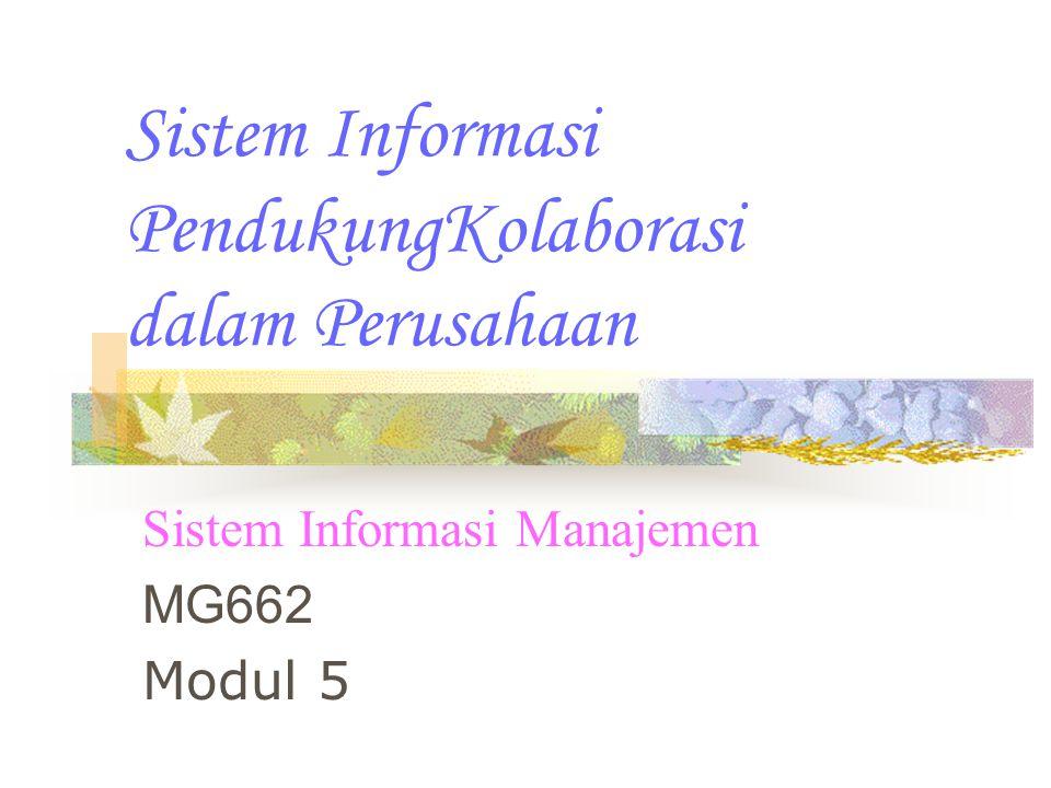 Sistem Informasi PendukungKolaborasi dalam Perusahaan