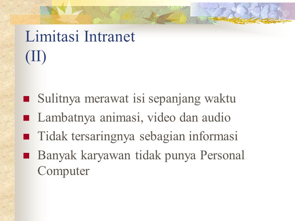 Limitasi Intranet (II)