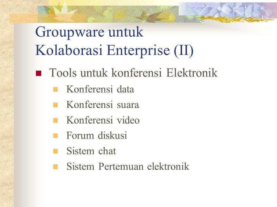 Groupware untuk Kolaborasi Enterprise (II)