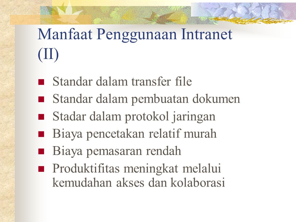 Manfaat Penggunaan Intranet (II)