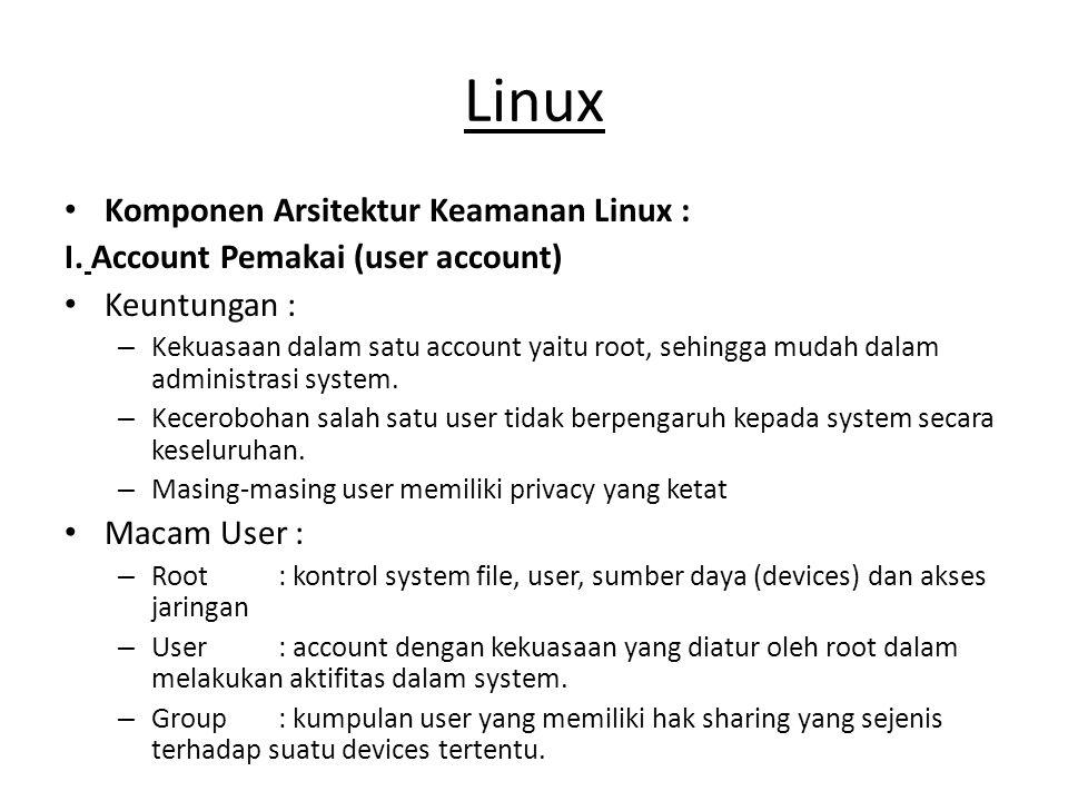 Linux Komponen Arsitektur Keamanan Linux :