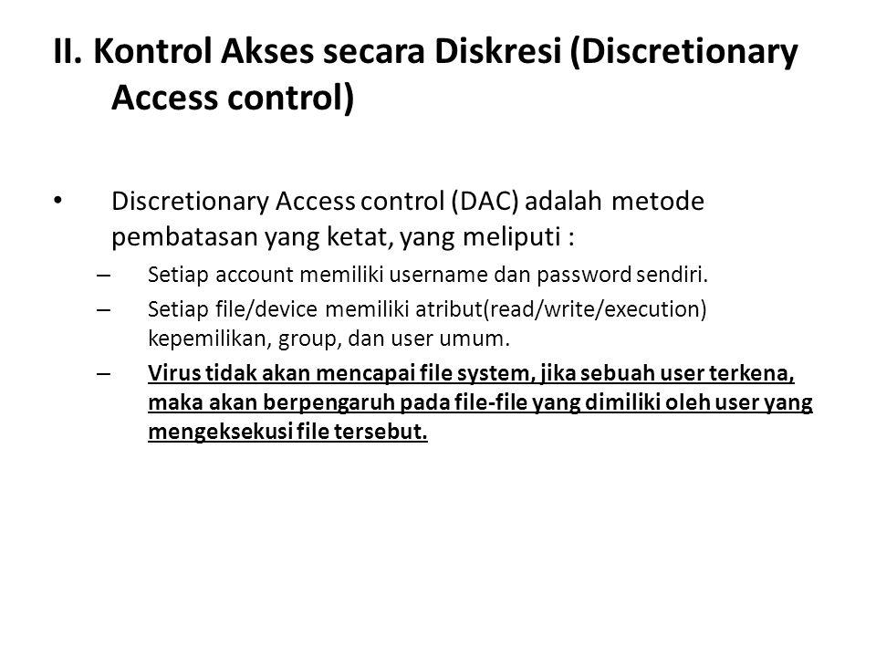 II. Kontrol Akses secara Diskresi (Discretionary Access control)