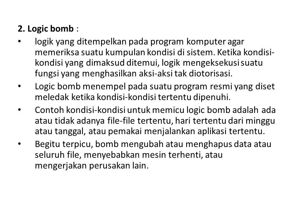 2. Logic bomb :