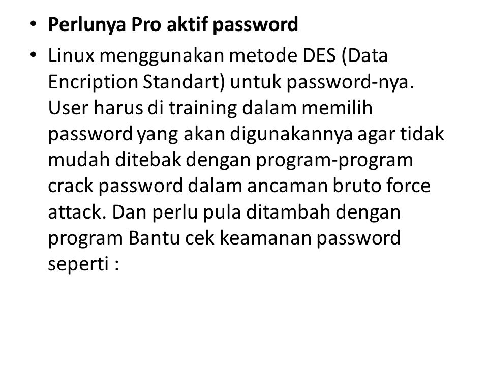 Perlunya Pro aktif password