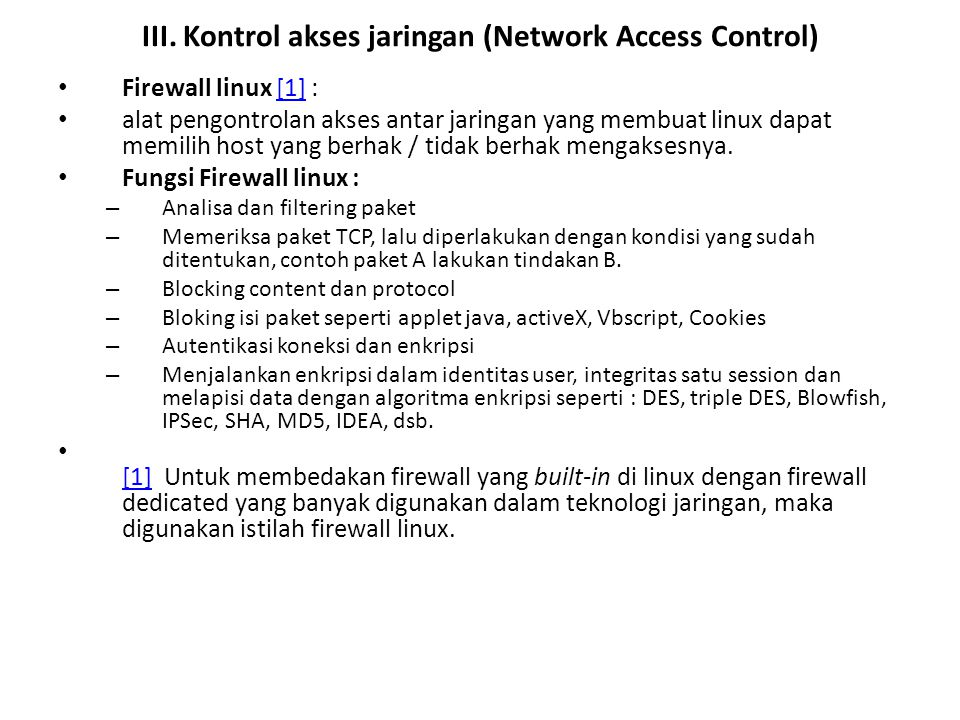 III. Kontrol akses jaringan (Network Access Control)