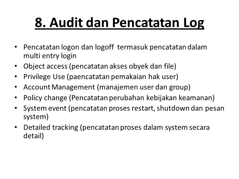 8. Audit dan Pencatatan Log