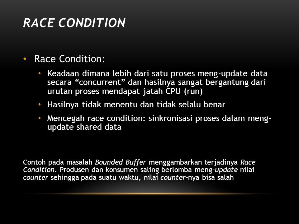 Race Condition Race Condition: