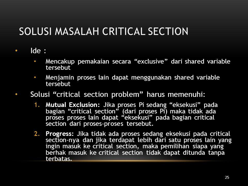Solusi Masalah Critical Section