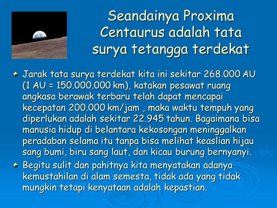 Seandainya Proxima Centaurus adalah tata surya tetangga terdekat