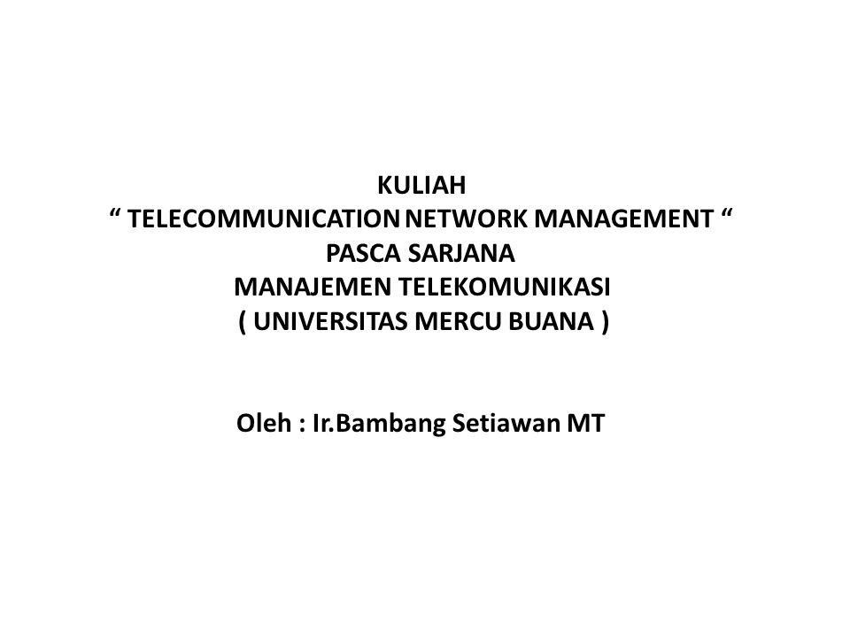 TELECOMMUNICATION NETWORK MANAGEMENT PASCA SARJANA