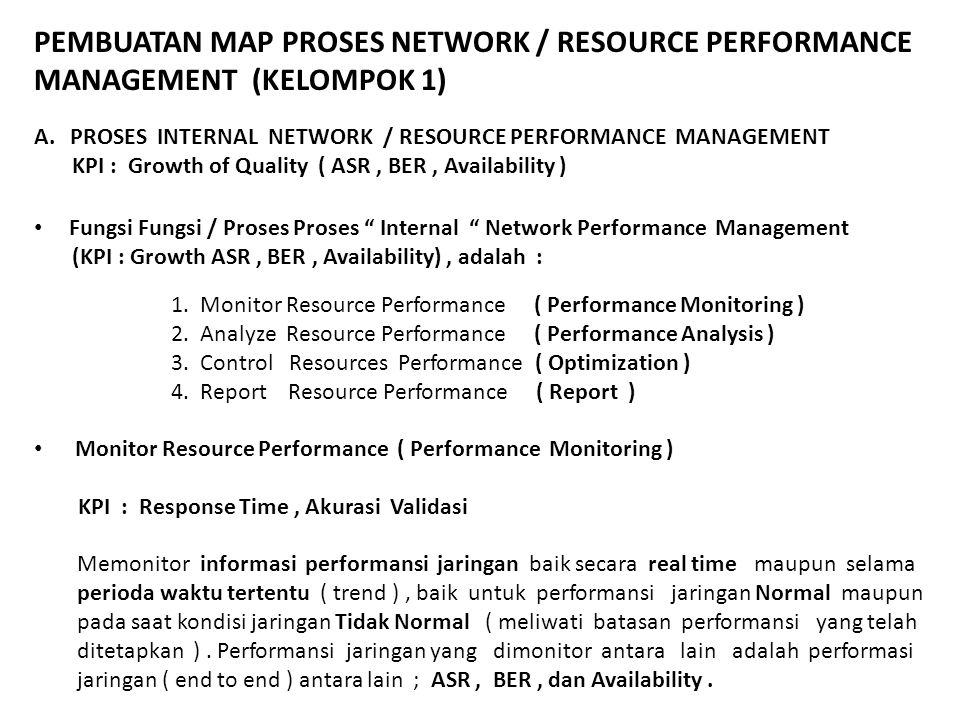 PEMBUATAN MAP PROSES NETWORK / RESOURCE PERFORMANCE MANAGEMENT (KELOMPOK 1)