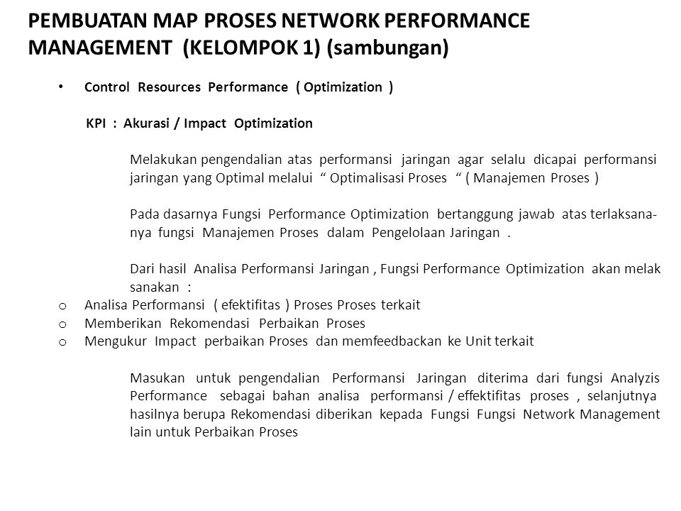 PEMBUATAN MAP PROSES NETWORK PERFORMANCE MANAGEMENT (KELOMPOK 1) (sambungan)