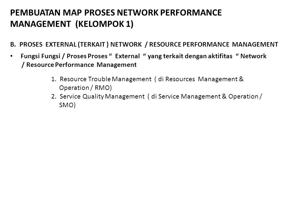 PEMBUATAN MAP PROSES NETWORK PERFORMANCE MANAGEMENT (KELOMPOK 1)