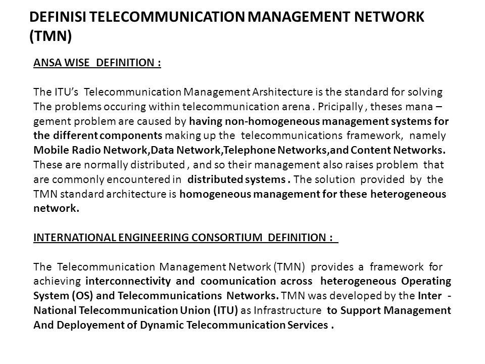 DEFINISI TELECOMMUNICATION MANAGEMENT NETWORK (TMN)