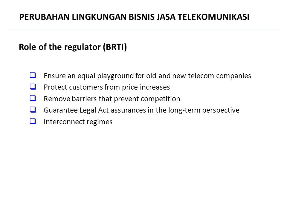 Role of the regulator (BRTI)