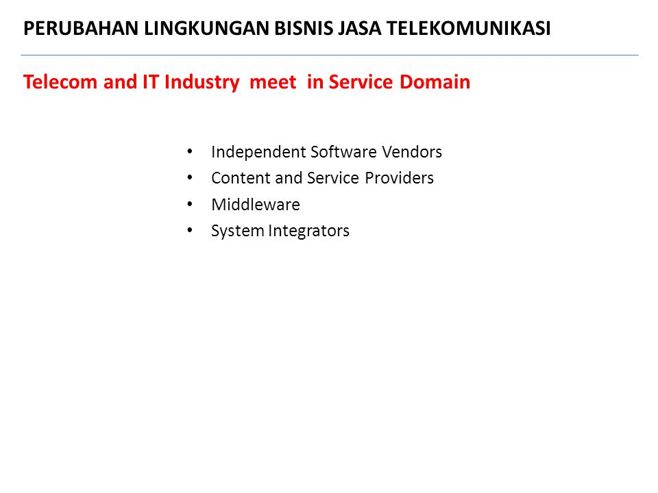 Telecom and IT Industry meet in Service Domain