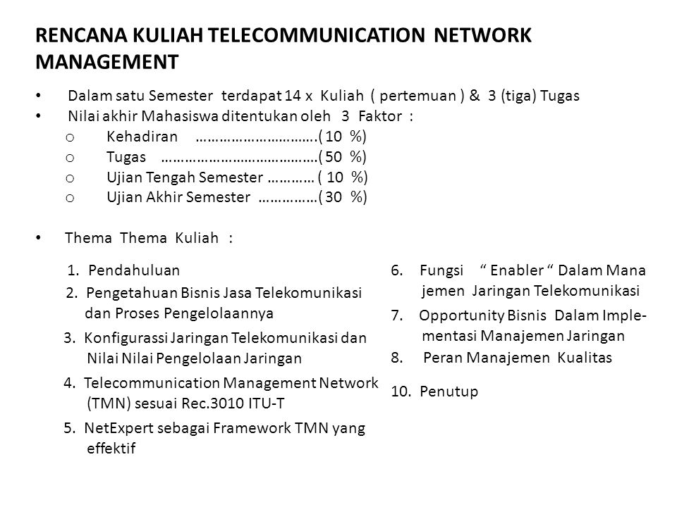 RENCANA KULIAH TELECOMMUNICATION NETWORK MANAGEMENT