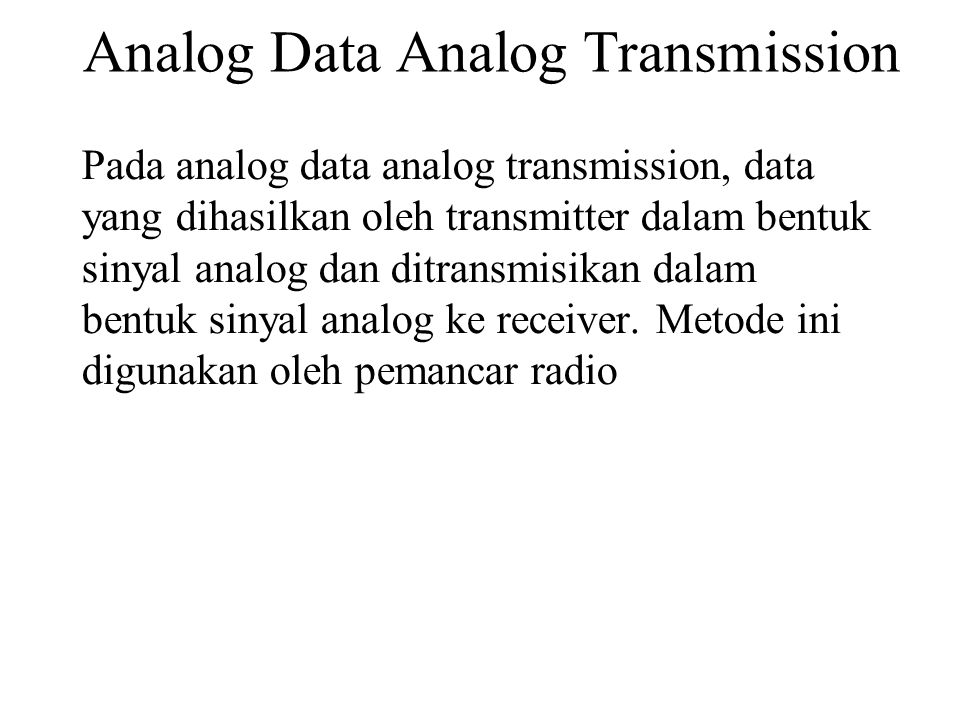 Analog Data Analog Transmission