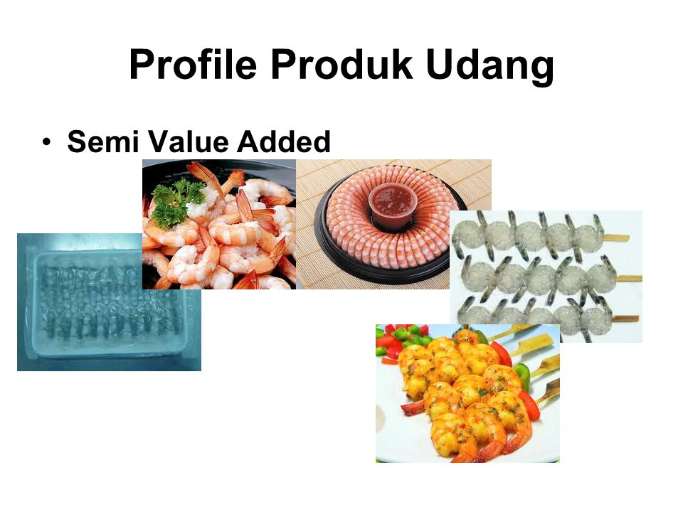 Profile Produk Udang Semi Value Added