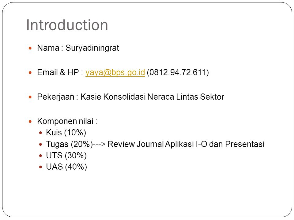 Introduction Nama : Suryadiningrat