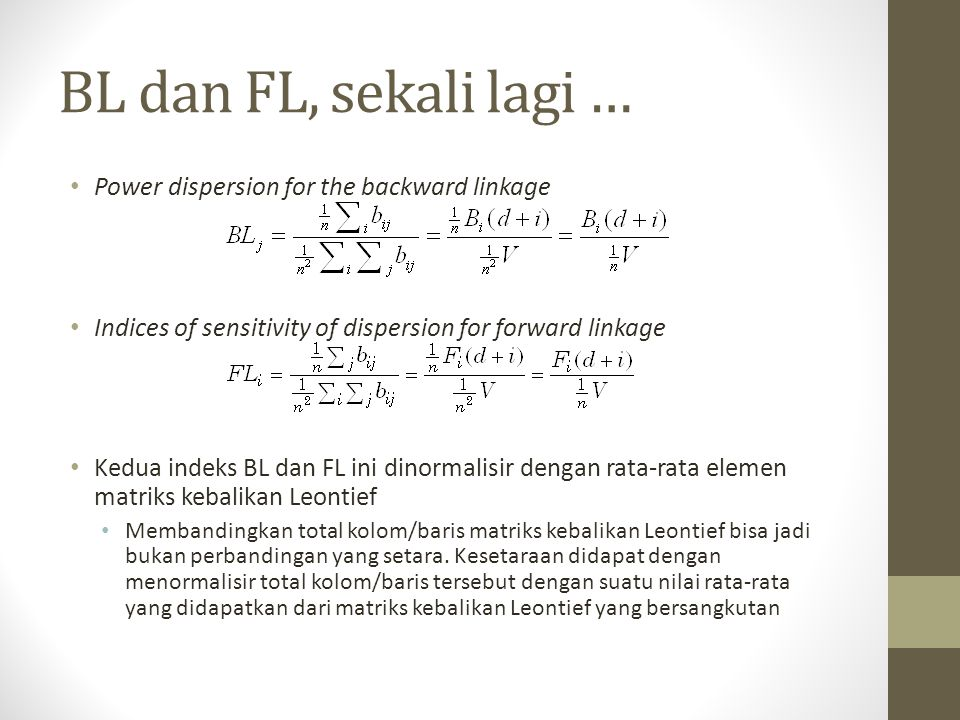 BL dan FL, sekali lagi … Power dispersion for the backward linkage