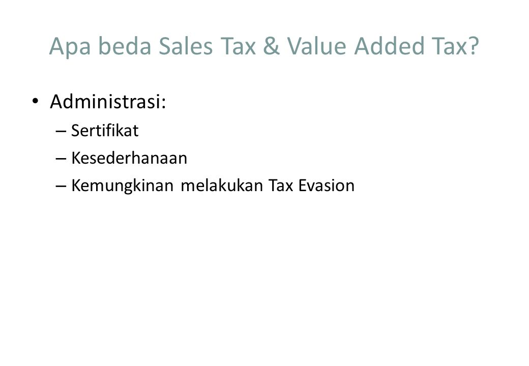 Apa beda Sales Tax & Value Added Tax