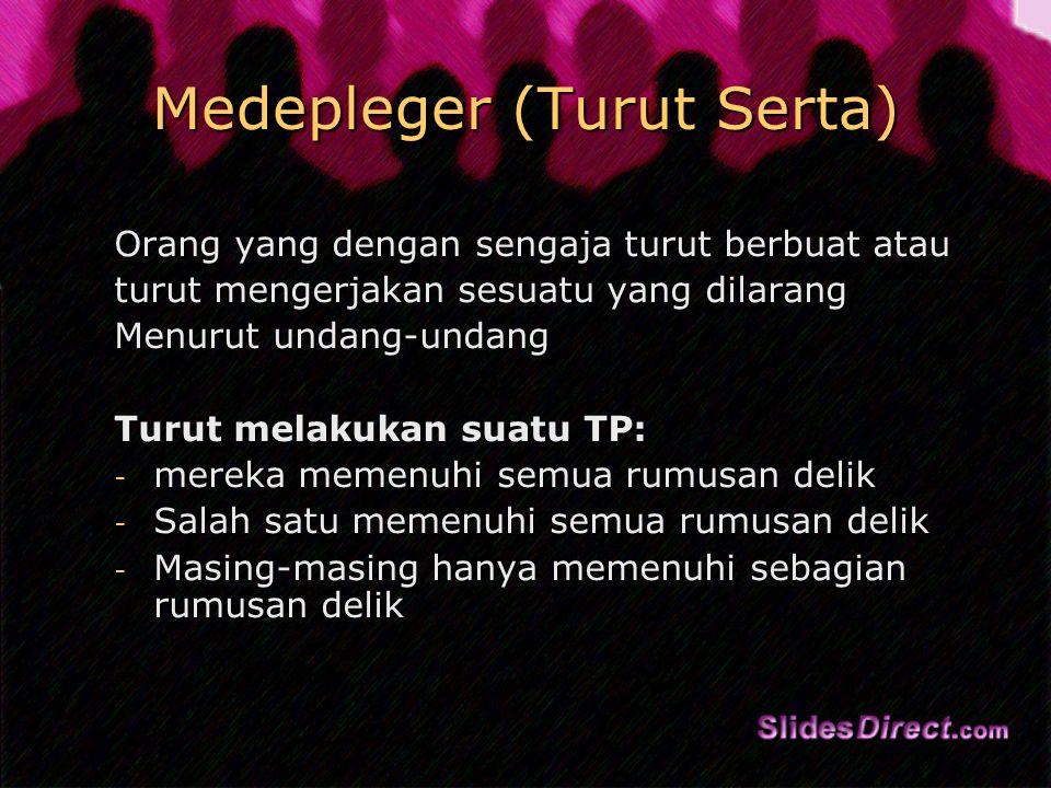 Medepleger (Turut Serta)