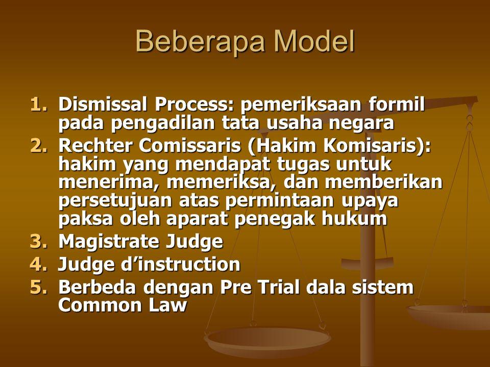 Beberapa Model Dismissal Process: pemeriksaan formil pada pengadilan tata usaha negara.