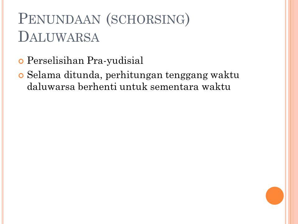 Penundaan (schorsing) Daluwarsa