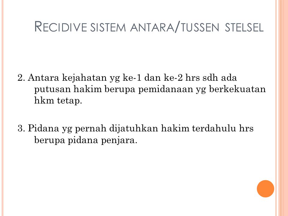 Recidive sistem antara/tussen stelsel