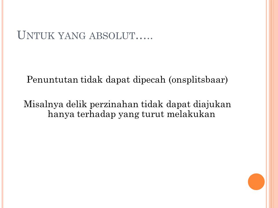 Untuk yang absolut…..