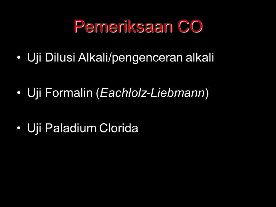 Pemeriksaan CO Uji Dilusi Alkali/pengenceran alkali