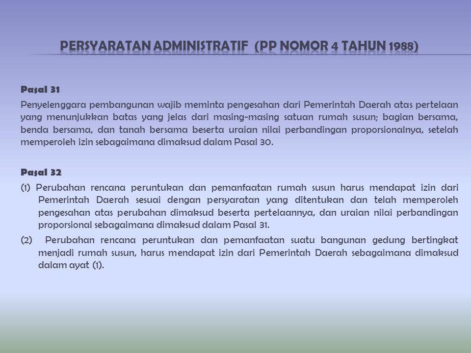 Persyaratan Administratif (PP NOMOR 4 TAHUN 1988)