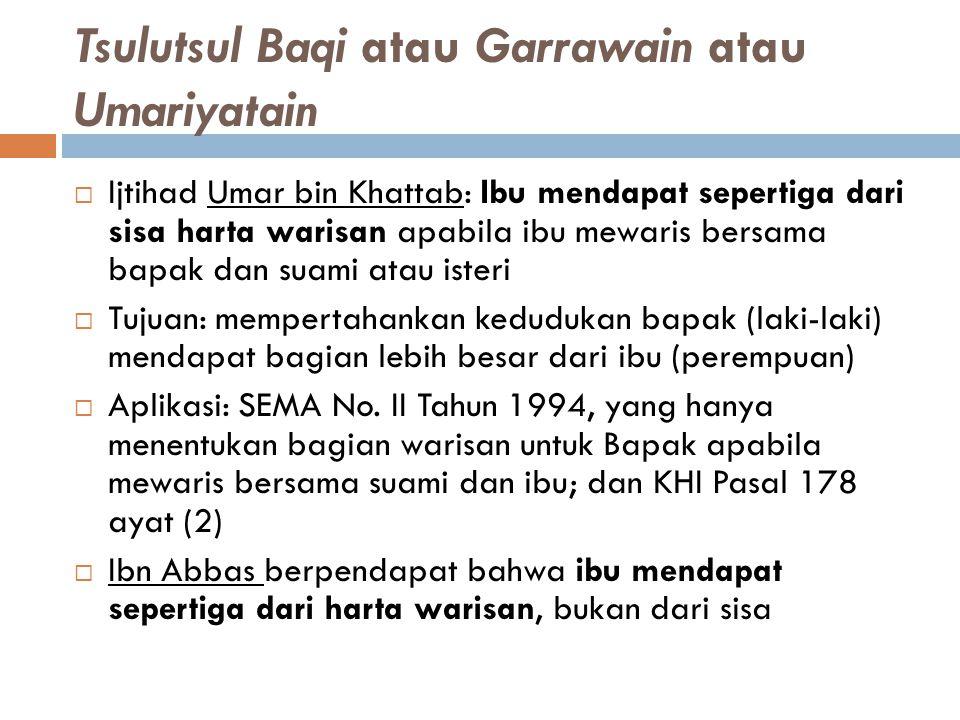 Tsulutsul Baqi atau Garrawain atau Umariyatain