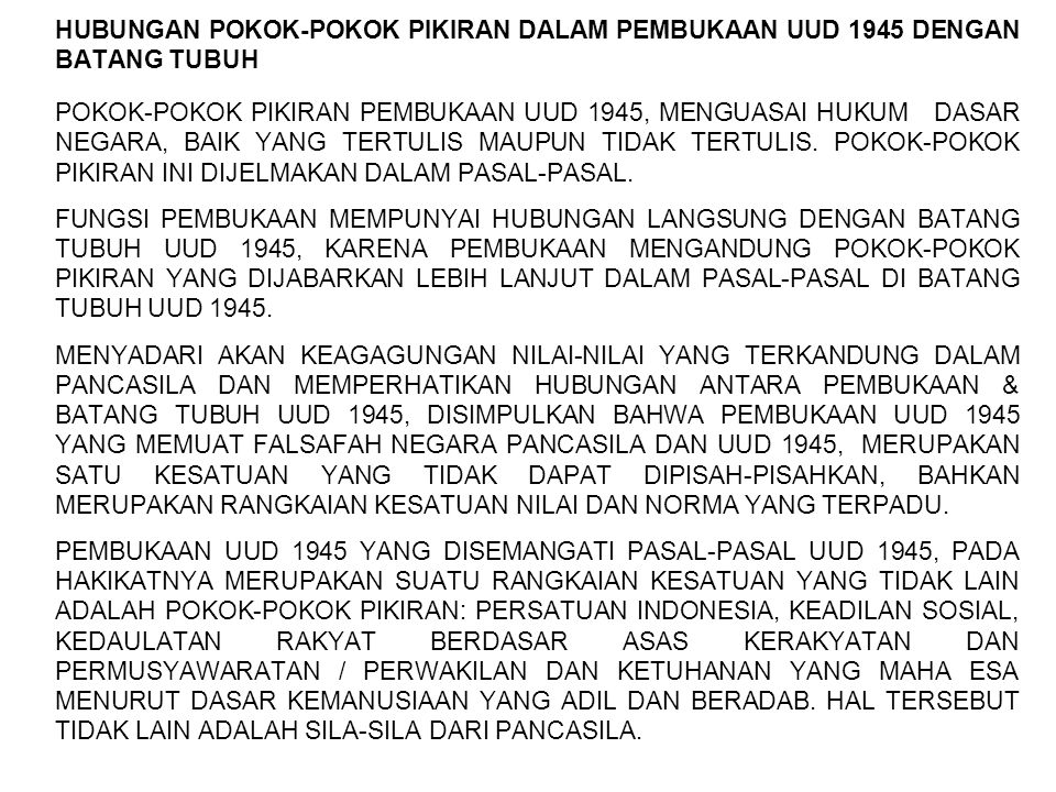 HUBUNGAN POKOK-POKOK PIKIRAN DALAM PEMBUKAAN UUD 1945 DENGAN BATANG TUBUH