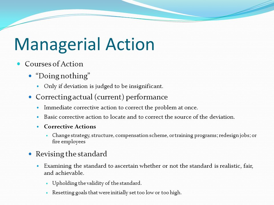 Managerial Action Courses of Action Doing nothing