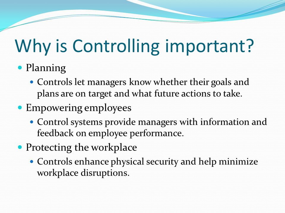 Why is Controlling important