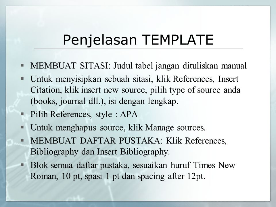 Penjelasan TEMPLATE MEMBUAT SITASI: Judul tabel jangan dituliskan manual.