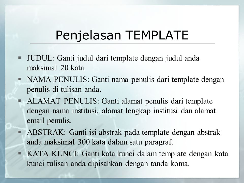 Penjelasan TEMPLATE JUDUL: Ganti judul dari template dengan judul anda maksimal 20 kata.
