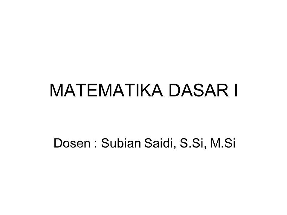 Dosen : Subian Saidi, S.Si, M.Si