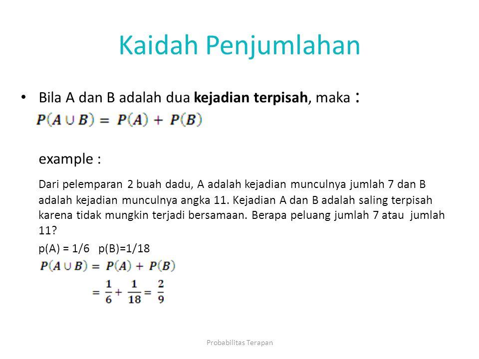 Kaidah Penjumlahan example :