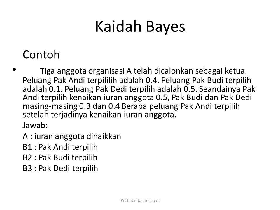 Kaidah Bayes Contoh.